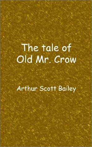 9781932080513: The tale of Old Mr. Crow