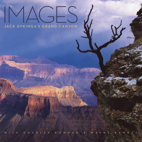 Images: Jack Dykinga's Grand Canyon: Charles Bowden; Wayne Ranney