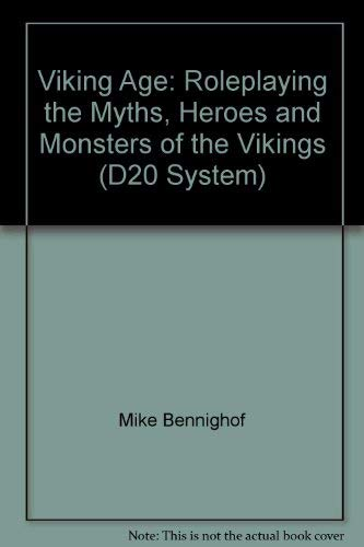 Viking Age - Roleplaying the Myths, Heroes & Monsters of the Vikings (Historical Supplements (...