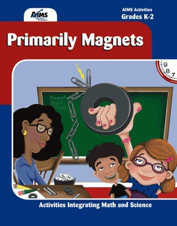 Primarily Magnets: AIMS Education Foundation