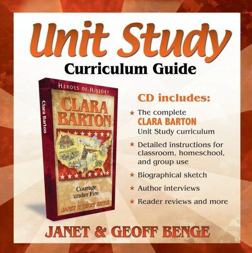 9781932096019: Clara Barton: Unit Study Curriculum Guide (Heroes of History) (Heroes of History Unit Study Curriculum Guides)