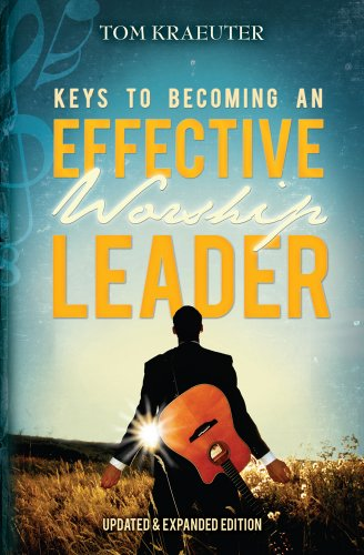 9781932096644: Keys to Becoming an Effective Worship Leader