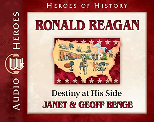 9781932096842: Ronald Reagan Audiobook: Destiny at His Side (Heroes of History)