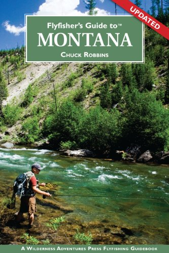 9781932098228: Flyfisher's Guide to Montana (Flyfisher's Guide to)