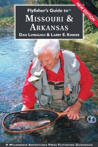9781932098297: Flyfisher's Guide to Missouri & Arkansas (Flyfisher's Guides) (Flyfisher's Guides)