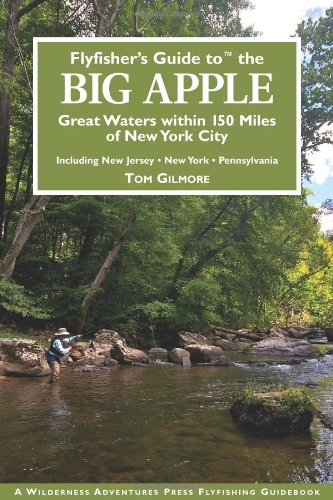 9781932098839: Flyfisher's Guide to the Big Apple (Flyfisher's Guide Series)