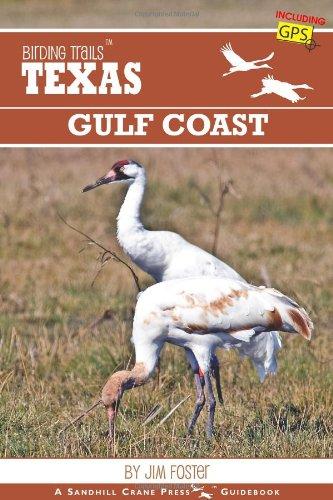 Birding Trails: Texas Gulf Coast: Foster, Jim