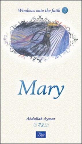 Mary (Windows onto the Faith series): Aymaz, Abdullah