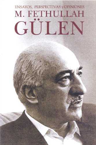 9781932099782: M.Fethullah Gulen: Ensayos, perspectivas y opiniones (Spanish Edition)