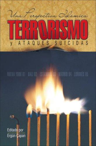 Terrorismo y ataques suicidas: Una perspectiva islamica: ERGUN CAPAN
