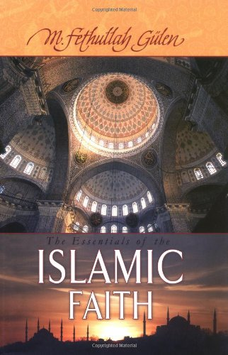 9781932099850: Essentials of The Islamic Faith