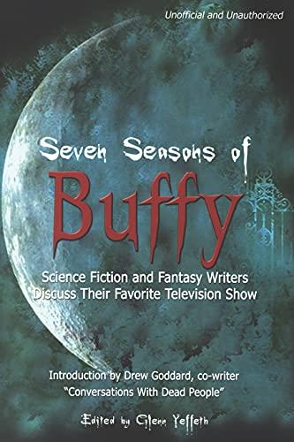 9781932100082: Seven Seasons of Buffy