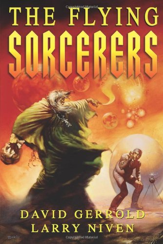The Flying Sorcerers: Gerrold, David, Niven, Larry