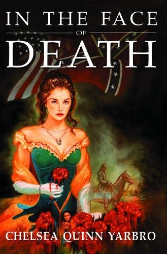 9781932100297: In the Face of Death: An Historical Horror Novel (Count Saint-Germain series)
