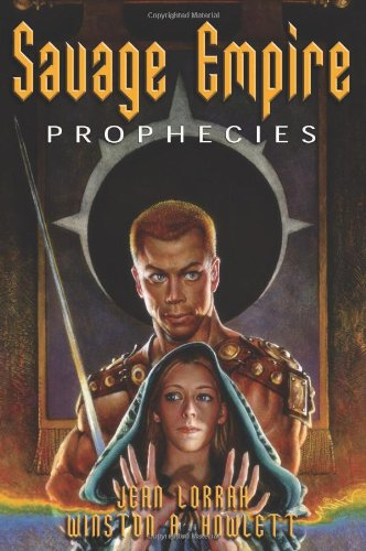 9781932100303: Savage Empire Prophecies: Flight to the Savage Empire, Sorcerers of the Frozen Isles
