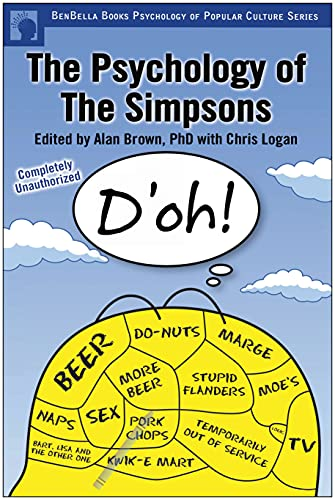 9781932100709: The Psychology of the Simpsons: D'oh! (Psychology of Popular Culture)
