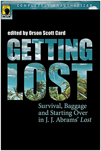 Getting Lost: Survival, Baggage, and Starting Over: Orson Scott Card