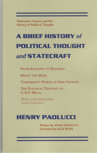 9781932107081: A Brief History of Political Thought and Statecraft
