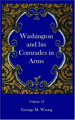 9781932109122: Washington and his Comrades in Arms