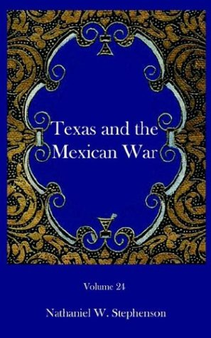 9781932109214: Texas and the Mexican War