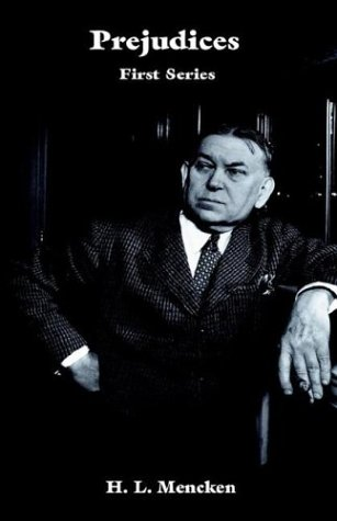 Prejudices - Hard back: H. L. Mencken