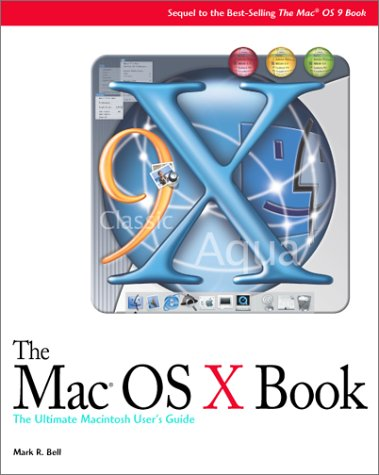 9781932111057: The Mac OS X Book: A Beginner's Guide to the Newest Mac OS