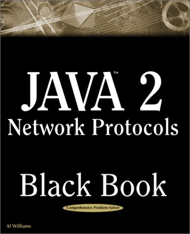 Java 2 Network Protocols Black Book (1932111212) by Williams, Al