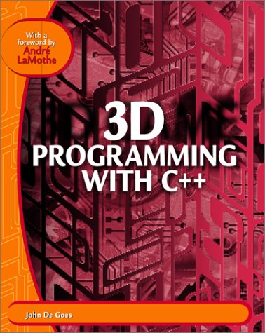 9781932111323: 3D Programming with C++: Learn the Insider Secrets of Today's Professional Game Developers