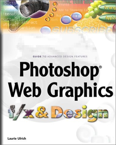 9781932111460: Photoshop Web Graphics f/x and Design