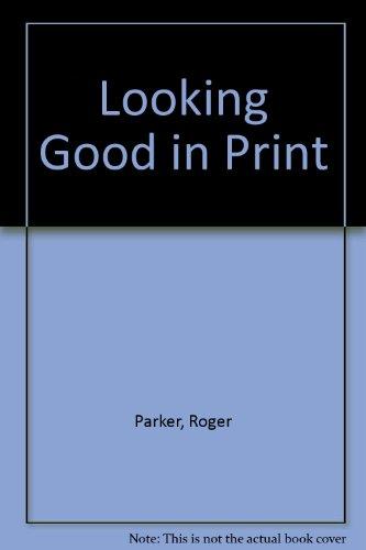 9781932111521: Looking Good in Print