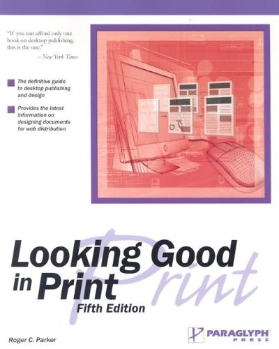 9781932111828: Looking Good in Print, Fifth Edition