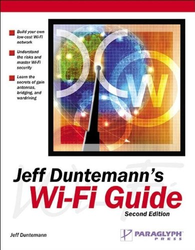 9781932111880: Jeff Duntemann's Wi-Fi Guide, Second Edition