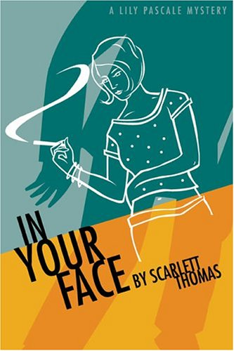 9781932112085: In Your Face (Lily Pascale Mysteries)