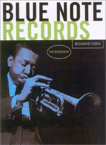 9781932112108: Blue Note Records: The Biography