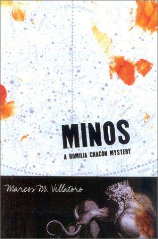 Minos (Romilia Chacon, Book 2): Villatoro, Marcos