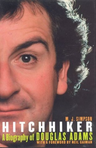 9781932112177: Hitchhiker: A Biography of Douglas Adams