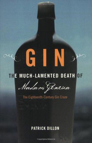 9781932112252: Gin: The Much Lamented Death of Madam Geneva the Eighteenth Century Gin Craze