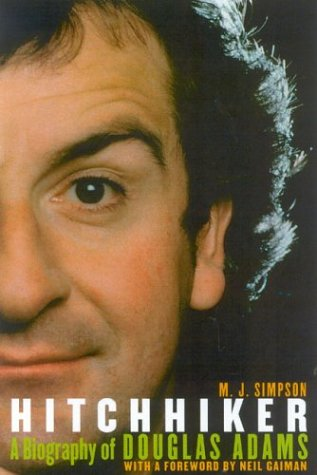 9781932112351: Hitchhiker: A Biography of Douglas Adams