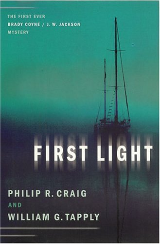 First Light: The First Ever Brady Coyne/J.W. Jackson Mystery (1932112391) by Craig, Philip R.