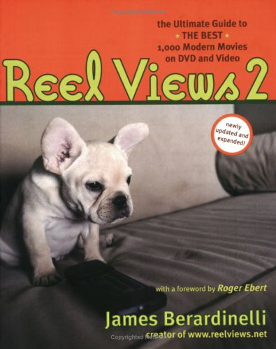 9781932112405: ReelViews 2: The Ultimate Guide to the Best Modern Movies on DVD and Video