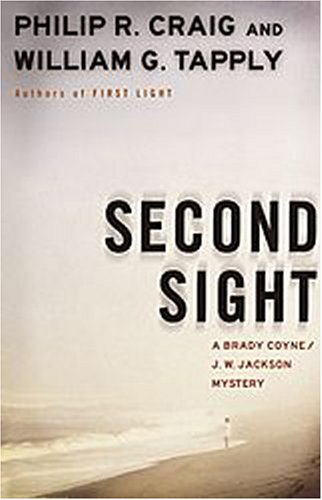 9781932112412: Second Sight: A Brady Coyne/J.W. Jackson Mystery (Brady Coyne and J. W. Jackson Novels)