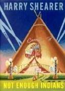 9781932112467: Not Enough Indians: A Novel