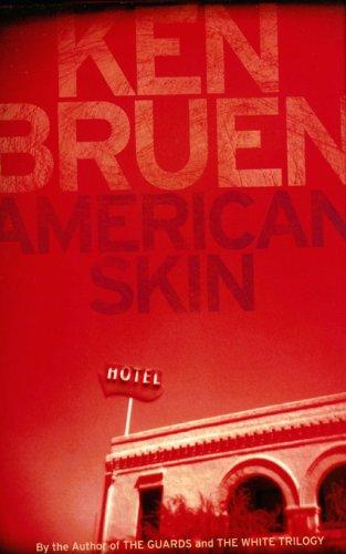 American Skin: A Novel: Bruen, Ken
