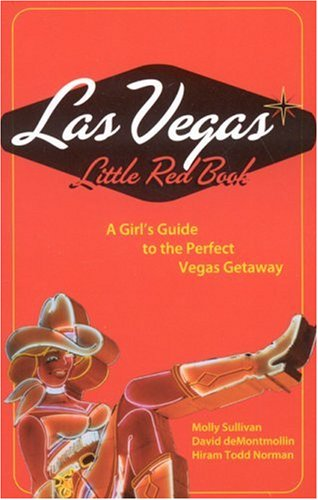 Las Vegas Little Red Book: A Girl's: Molly Sullivan, David