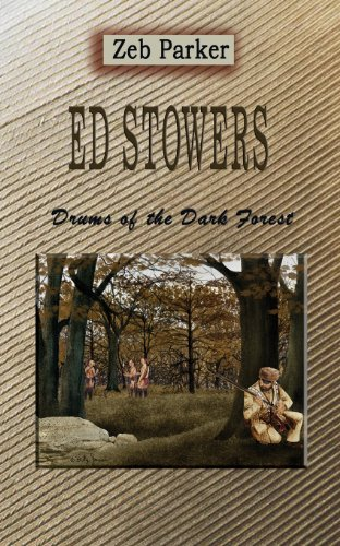 Drums of the Dark Forest: Stowers, Ed