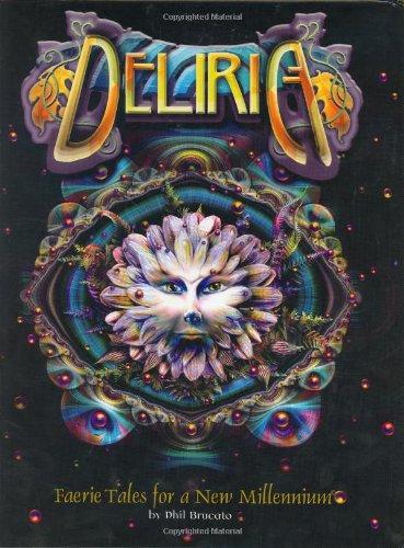 Deliria: Faerie Tales for a New Millennium: Phil Brucato, The Silver Circle