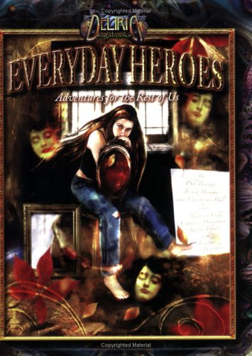 9781932115024: Deliria: Everyday Heroes - Adventures for the rest of Us