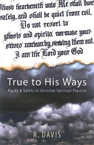 True To His Ways: R. Davis