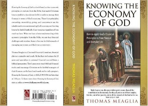 9781932124743: Knowing The Economy Of God: How to Apply God's Financial Principles to Your Normal and Everyday Life