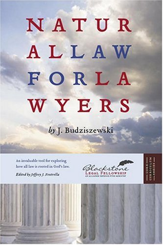 9781932124798: Natural Law For Lawyers